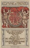 """1172 """"FIRENZE-FESTE COMMEMORATIVE DELLA PROCLAMAZIONE DEL REGNO D'TALIA-MOSTRA RITRATTO-ESPOS.FLORICULTURA"""" CART SPED - Exhibitions"""