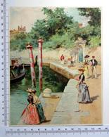 CHROMO    LITHOGRAPHIE ....GRAND FORMAT... H  18.5 Cm.....VENISE A LA BELLE EPOQUE  1 - Old Paper