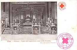 """1179 """"CINA - PECHINO - TRONO DELL'IMPERATORE NELLA CITTA' PROIBITA - CROCE ROSSA - FOTO TEN. PONCINI""""  CART  NON SPED - Chine"""
