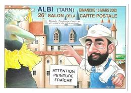 Albi Toulouse-Lautrec Albi Illustrateur Bernard Veyri Attention Peinture Fraiche Dimanche 16 Mars 2003 - Albi