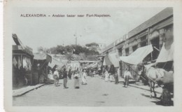 ALEXANDRIA - ARABIAN BAZAR NEAR FORT NAPOLEON - Alexandria