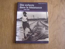 DES ENFANTS DANS LA RESISTANCE 1939 1945 Guerre 40 45 Armée Secrète Maquis SAS Vercors Vabre Réseau Scout Quimper - Guerre 1939-45