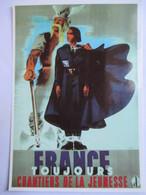 CPM  Reproduction Affiche De Propagande Du Régime De Vichy  - Chantiers De La Jeunesse   - Parfait Etat - Guerre 1939-45