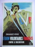 CPM  Reproduction Affiche De Propagande Du Régime De Vichy  - Légion Volontaires Français - Parfait Etat - Guerre 1939-45