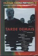 Portuguese Movie With Legends - Tarde Demais - DVD - Drame
