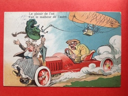 1911 - LE PLAISIR DE L'UN FAIT LE MALHEUR DE L'AUTRE - OLDTIMER - ZEPPELIN - ACCIDENT - Humour