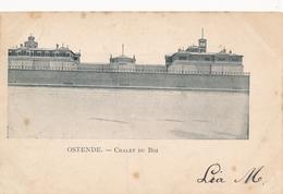 CPA - Belgique - Oostende - Ostende - Chalet Du Roi - Oostende