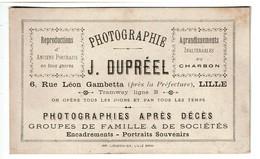 Carte De Visite / Publicité - Photographie J. DUPREEL  - 6 Rue Léon Gambetta - Lille - Voir Scan - Advertising
