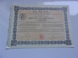 LE KETOL  (certificat De Souscription)  1926 - Actions & Titres