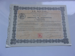 LE KETOL  (certificat De Souscription)  1926 - Sin Clasificación
