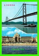 LISBOA, PORTUGAL - PONT SUR LE TAGE ET PLACE DU PALAIS - - Lisboa