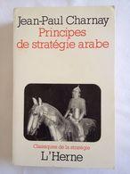 Principes De Stratégie Arabe De Jean-Paul Charnay - Histoire