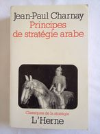 Principes De Stratégie Arabe De Jean-Paul Charnay - Storia