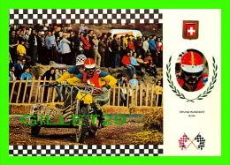SPORTS MOTO - BRUNO HUNZIKER, SUISSE - No 4 SERIE SIDE CROSS - MOTO, HONDA 210 Kg 70C.V. - - Sport Moto