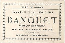 Menu Banquet Offert Conscrits Classe 1904 Ville De Givors 2 Février 1908 Restaurant Villard Bans - Menu