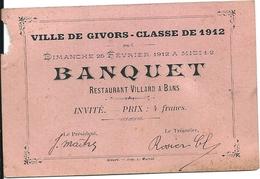 Menu Banquet Offert Conscrits Classe 1912 Ville De Givors 25 Février 1912 Restaurant Villard Bans - Menu
