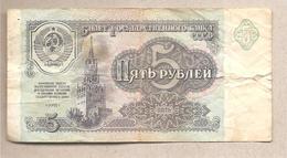 URSS - Banconota Circolata Da 5 Rubli P-239a - 1991 - Russia