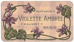CARTE PARFUMEE PUBLICITAIRE Parfum Parfumerie MAUBERT PARIS Violette Ambrée RARE GARANTIE FEDERALE SPA ANIMAUX ABATTUS - Profumeria Antica (fino Al 1960)