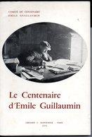 Livre De 166  Pages :Le Centenaire D'Emile Guillaumin - Bourbonnais