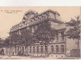 CPA - 45. LILLE - L'école Supérieure - Lille