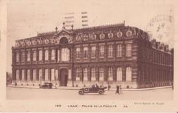 CPA - 180. LILLE - Palais De La Faculté - Lille