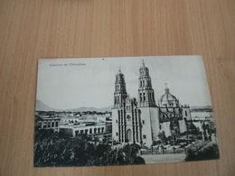 PC17/ MEXIQUE CATEDRAL DE CHIHUAHUA / CARTE VOYAGEE - Mexique