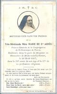 Image Pieuse Très Révérende Mère Marie De Sainte Agnès Prieure Générale Congrégation St Dominique Nancy 22 Août 1907 - Devotion Images