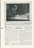 Notre Interview De Paul Bourget  /  Article , Pris D`un Magazine / 1909 - Books, Magazines, Comics