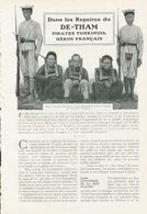 Dans Les Repaires Du DE-THAM Pirates Tonkinois Héros Francais  /  Article , Pris D`un Magazine / 1909 - Books, Magazines, Comics