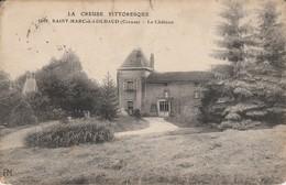 23 - SAINT MARC A LOUBAUD - Le Château - Andere Gemeenten