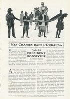 Mes Chasses Dans L`ouganda  /  Article , Pris D`un Magazine / 1909 - Books, Magazines, Comics