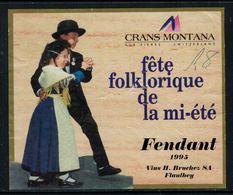 Rare // Etiquette De Vin // Danse // Fendant, Fête Folklorique De La Mi-été Crans-Montana - Danse