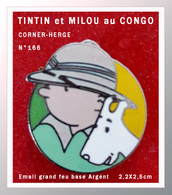 SUPER PIN'S BD : TINTIN Et MILOU Au CONGO, De La Série CORNER Des Emaillés Grand Feu Base ARGENT N° 166 (c)HERGE 2,2X2,5 - Comics