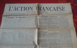 WW1 L'Action Française 27 Août 1916 Léon Daudet Charles Maurras Organe Du Nationalisme Intégral Verdun - Newspapers
