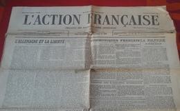 WW1 L'Action Française 25 Août 1916 Léon Daudet Charles Maurras Organe Du Nationalisme Intégral Allemagne Et La Liberté - Newspapers