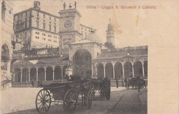 UDINE-LOGGIA SAN GIOVANNI E CASTELLO-BELLA ANIMAZIONE-CARTOLINA VIAGGIATA IL 10-9-1909 - Udine