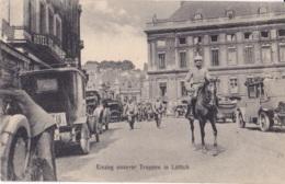 Einzug Unserer Truppen In Lüttich  Circulée En 1915 Cachet Militaire Voir Verso - Liege