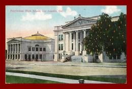 Los Angeles * Polytchenic High Scholl     ( Scan Recto Et Verso ) - Los Angeles