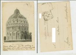 Pisa: Il Battistero. Cartolina Fine '800 Vg 1902 (verso Estero) - Pisa