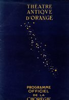 84 ORANGE CHOREGIES VAUCLUSE ART THEATRE SPECTACLE REVUE PROGRAMME - Theatre