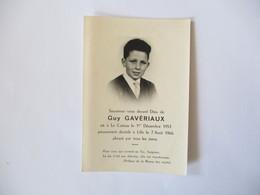 LE CATEAU GUY GAVERIAUX NE LE 1er DECEMBRE 1951 PIEUSEMENT DECEDE A LILLE LE 7 AOUT 1966 - Devotion Images