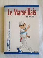 Le Marseillais De Poche. Assimil - Books, Magazines, Comics