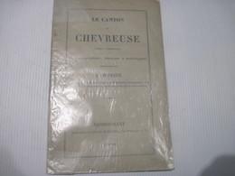 Le Canton De Chevreuse (vingt Communes): Notes Topographiques, Historiques Et Archéologiques (1869) 32 Pages - Documents Historiques