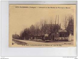 """PLOERMEL - Intersections Devant Le Château De """" Ker Ar Beg """" - Très Bon état - Ploërmel"""