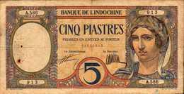 INDOCHINE 5 PIASTRES De 1927-31nd  Pick 49b - Indochina