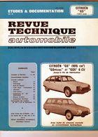"""Revue Technique Automobile- Citroën """" G S """" ( 1015 Cm 3 ) - 1981 - Auto"""