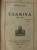 Théodore Valensi - Yasmina. Roman Arabe / 1926 - éd. Georges Anquetil - Books, Magazines, Comics