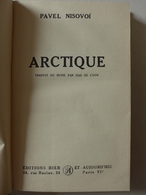 Pavel Nisovoï - Arctique / 1946 - éd. Hier Et Aujourd'hui - Books, Magazines, Comics