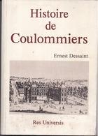 77 Histoire De COULOMMIERS - Ernest DESSAINT - Res Universis - 1989 - En L'état - 2scans - Coulommiers