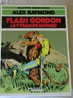 Album De Flash Gordon - Le Tyran De Mongo -dargaud 1981 - Collection Science-fiction De Alex Raymond - Flash